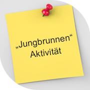 """""""JUNGBRUNNEN"""" AKTIVITÄT"""