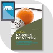 EBOOK: LEBENEO-NAHRUNG IST MEDIZIN